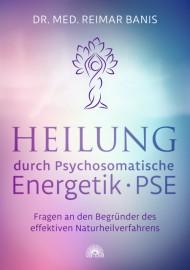 Heilung durch Psychosomatische Energetik • PSE