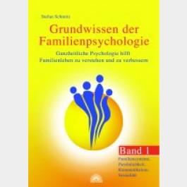 Grundwissen der Familienpsychologie - Band 1