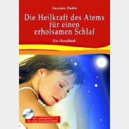 Die Heilkraft des Atems für einen erholsamen Schlaf