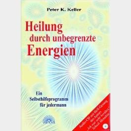 Heilung durch unbegrenzte Energien