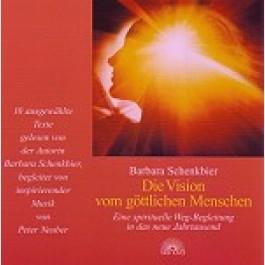 Die Vision vom göttlichen Menschen - CD