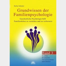 Grundwissen der Familienpsychologie - Band 3