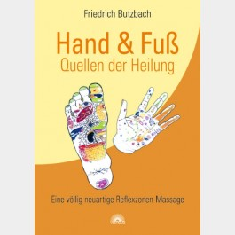 Hand & Fuß – Quellen der Heilung