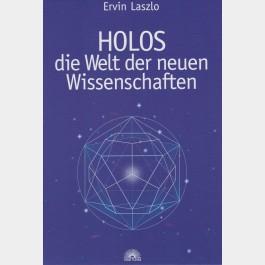 HOLOS die Welt der neuen Wissenschaften