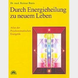Durch Energieheilung zu neuem Leben