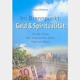 Im Brennpunkt: Geld & Spiritualität