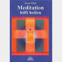Meditation hilft heilen