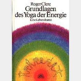 Grundlagen des Yoga der Energie