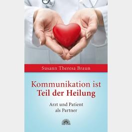 Kommunikation ist Teil der Heilung