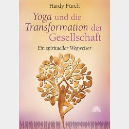 Yoga und die Transformation der Gesellschaft