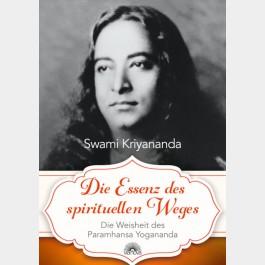Die Essenz des spirituellen Weges
