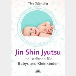 Jin Shin Jyutsu – Heilströmen für Babys und Kleinkinder