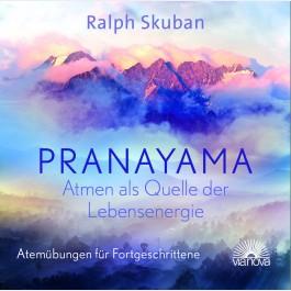 PRANAYAMA – Atmen als Quelle der Lebensenergie