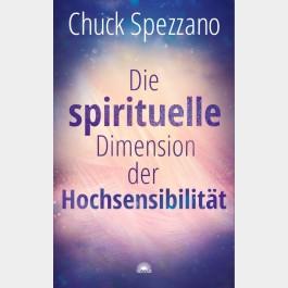 Die spirituelle Dimension der Hochsensibilität