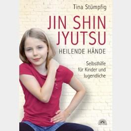JIN SHIN JYUTSU - HEILENDE HÄNDE