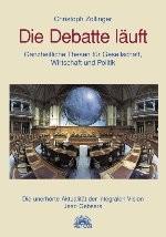 Die Debatte läuft