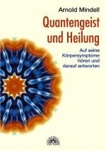 Quantengeist und Heilung