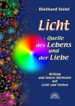 Licht - Quelle des Lebens und der Liebe