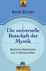 Die universelle Botschaft der Mystik