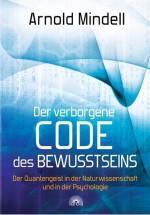 Der verborgene Code des Bewusstseins