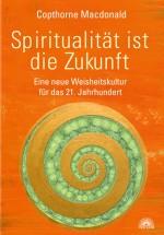 Spiritualität ist die Zukunft