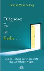 Diagnose: Es ist Krebs ...