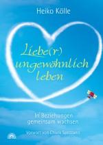 Liebe(r) ungewöhnlich leben