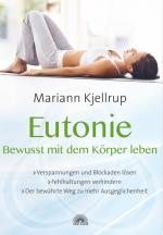 Eutonie - Bewusst mit dem Körper leben