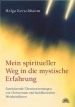 Mein spiritueller Weg in die mystische Erfahrung
