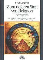 Zum tieferen Sinn von Religion