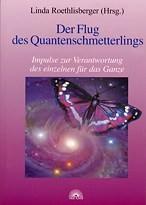 Der Flug des Quantenschmetterlings