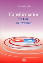 Transformation von Liebe und Sexualität
