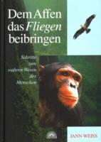 Dem Affen das Fliegen beibringen