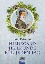 HILDEGARD-HEILKUNDE FÜR JEDEN TAG