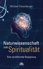 Naturwissenschaft trifft Spiritualität