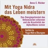 Mit Yoga Nidra das Leben meistern - CD