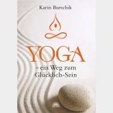 Yoga - ein Weg zum Glücklich-Sein