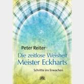 Die zeitlose Weisheit Meister Eckharts