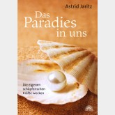Das Paradies in uns