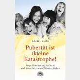 Pubertät ist (k)eine Katastrophe!