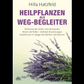 HEILPFLANZEN ALS WEG-BEGLEITER