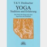 Yoga - Tradition und Erfahrung