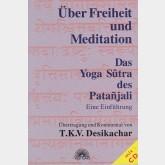Über Freiheit und Meditation