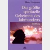 Das größte spirituelle Geheimnis des Jahrhunderts