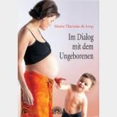 Im Dialog mit dem Ungeborenen