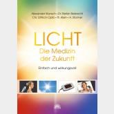 Licht - Die Medizin der Zukunft