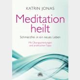 Meditation heilt