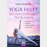 YOGA HILFT BEI PSYCHISCHEN PROBLEMEN